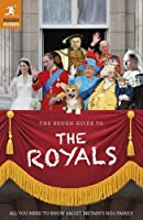 The Rough Guide to the Royals (Rough Guide to...)