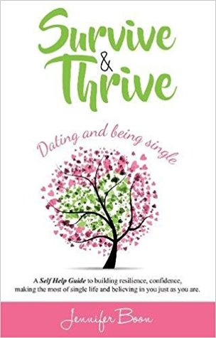 Survive and Thrive Dating and being single