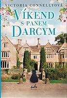 Víkend s panem Darcym (Austen Addicts, #1)