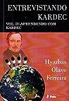 Entrevistando Kardec VOL. IV: APRENDENDO COM KARDEC