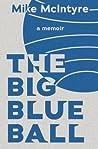 The Big Blue Ball