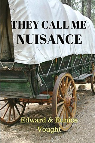 They Call Me Nuisance