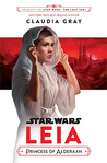 Leia: Princess of Alderaan (Journey to Star Wars: The Last Jedi, #3)
