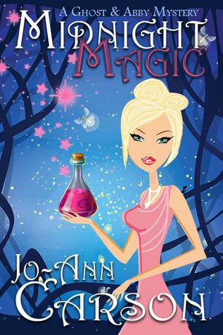 Midnight Magic (A Ghost & Abby Mystery, #1)