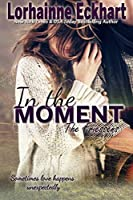 In the Moment (The Friessens #9)