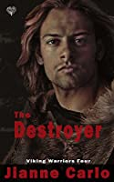 The Destroyer (Viking Warriors Book 4)