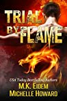 Trial By Flame (Kiss Series #2)