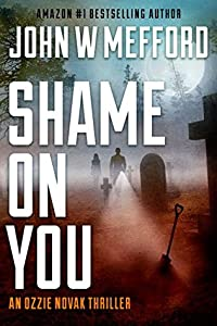 Shame On You (Redemption #16; Ozzie Novak #4)