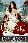 A Rogue's Christmas Kiss (Must Love Rogues, #3.5)