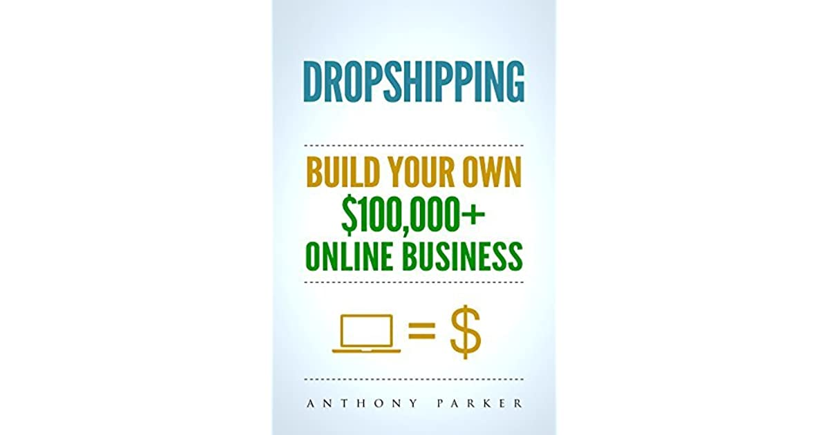 Dropshipping: How To Make Money Online & Build Your Own