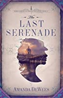 The Last Serenade (Sybil Ingram Victorian Mysteries #2)