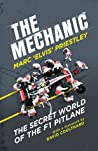 The Mechanic: The Secret World of the F1 Pitlane pdf book review