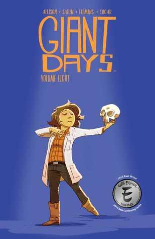 Giant Days Vol. 8 by John Allison