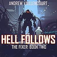 Hell Follows (The Fixer, #2)
