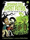 Ghosts Don't Ride Bikes, Do They? (Desmond Cole Ghost Patrol, #2)