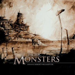 Pacific Monsters (Fox Spirit Books of Monsters #4)