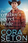The Cowboy's Secret Bride (Turners vs Coopers of Chance Creek, #1)