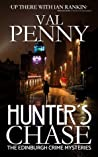 Hunter's Chase (Edinburgh Crime Mysteries, #1)