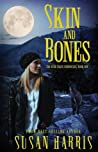 Skin and Bones (The Ever Chace Chronicles, #1)