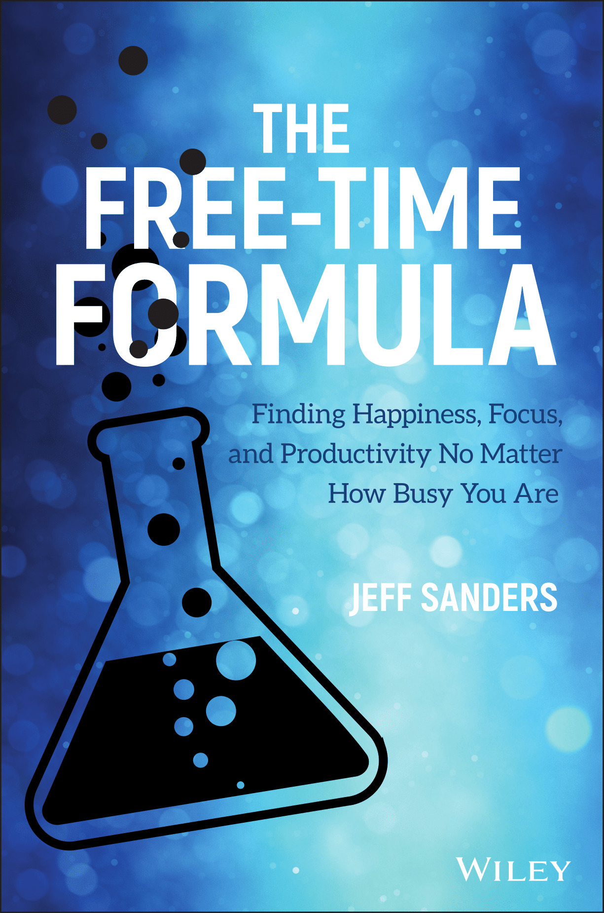 The-Free-Time-Formula-Finding-Happiness-Focus-and-Productivity-No-Matter-How-Busy-You-Are