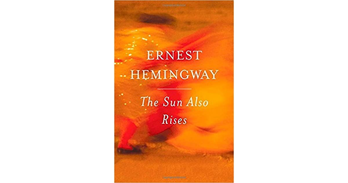 the sun also rises moral values Need help with chapter 7 in ernest hemingway's the sun also rises  and gives him a knowledge of values  georgina the sun also rises chapter 7 litcharts.