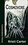 Cosmovore (Conversation Pieces Book 57)