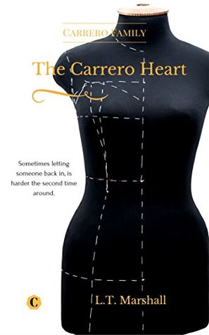 The Carrero Heart - The Journey; Arrick & Sophie by L.T. Marshall