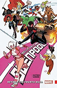 Gwenpool, the Unbelievable, Vol. 4: Beyond the Fourth Wall