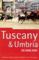 Tuscany and Umbria: The Rough Guide, Third Edition