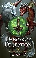 Dances of Deception: A Legend of Tivara Epic Fantasy (The Dragon Songs Saga Book 3)