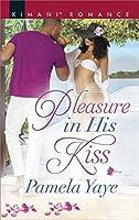 Pleasure in His Kiss (Love in the Hamptons)