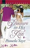 Pleasure in His Kiss (Love in the Hamptons, #1)