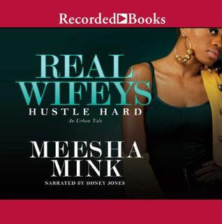 Real Wifeys by Meesha Mink