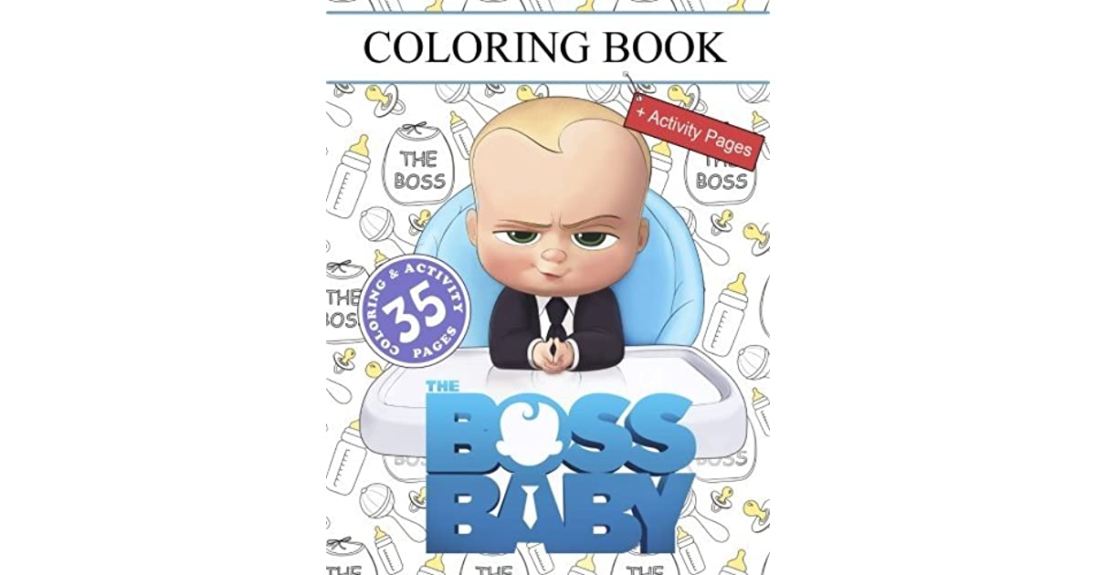 The Boss Baby Coloring Book For Kids And Adults Activity Pages By