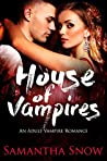 House Of Vampires (The Lorena Quinn Trilogy #1)