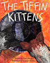 The Tiffin Kittens (Windows Into Another World Book 2)