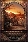 Bound by Truth (The Chained Maiden #1)