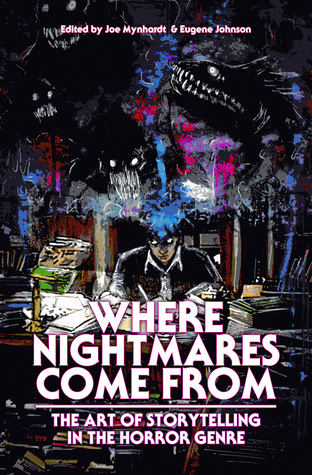 Where Nightmares Come From by Eugene Johnson