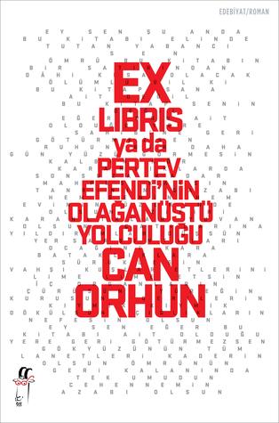 Ex-libris ya da Pertev Efendi'nin Olağanüstü Yolculuğu by Can Orhun
