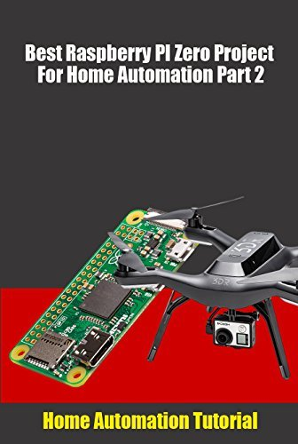 Best Raspberry PI Zero Project For Home Automation Part 2 Home Automation Tutorial