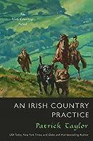 An Irish Country Practice (Irish Country, #12)