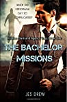 The Bachelor Missions (Kristian Clark and the Agency Trap #1)