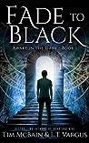 Fade to Black (Awake in the Dark, #1)