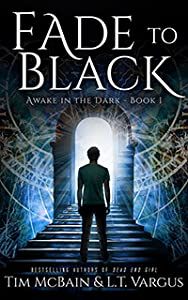 Fade to Black (Awake in the Dark, #1)