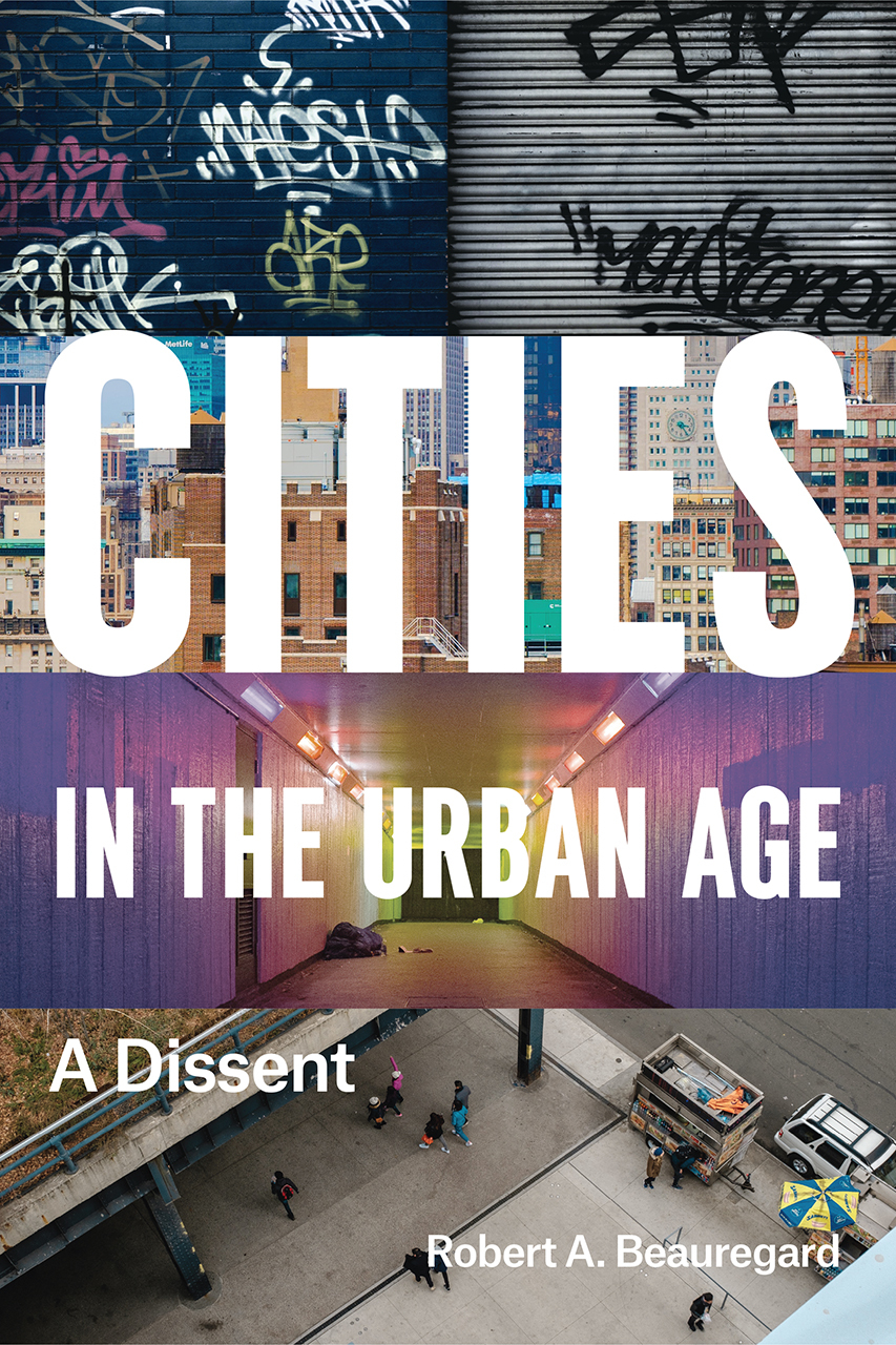 Cities in the Urban Age A Dissent
