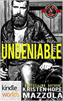 Undeniable (Special Forces: Operation Alpha Kindle Worlds Novella; Unacceptables MC)