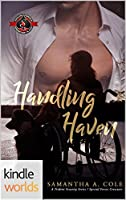 Handling Haven (Special Forces: Operation Alpha Kindle; A Deimos/Trident Security/Delta Team Crossover)