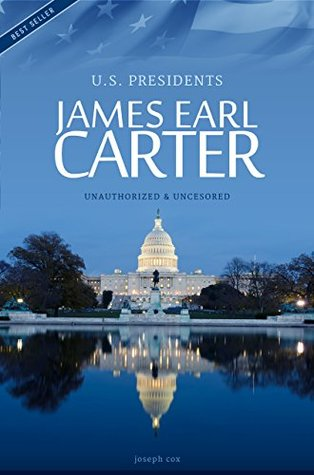James Earl Carter - President of the USA Biography (All Ages Deluxe Edition with Videos)