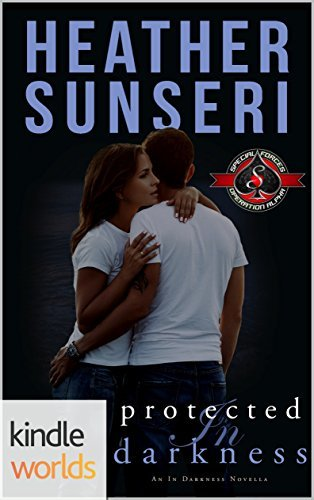Heather Sunseri - In Darkness 2.5 - Protected in Darkness