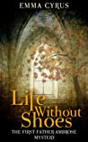 Life Without Shoes (Father Ambrose #1)